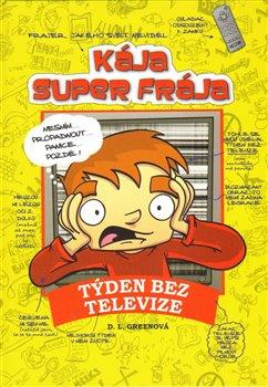 Obálka titulu Kája, super frája - Týden bez televize