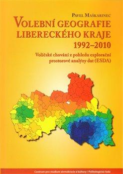 Obálka titulu Volební geografie libereckého kraje 1992-2010