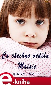Co všechno věděla Maisie
