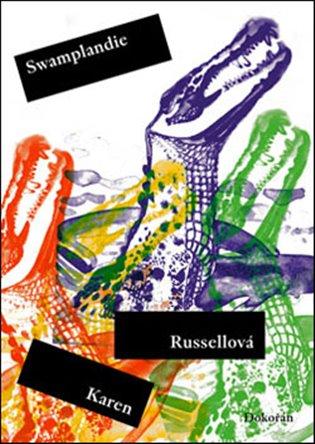 Swamplandie - Karen Russellová | Booksquad.ink