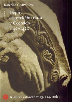 Obálka titulu Dějiny cisterckého řádu v Čechách (1140-1420)