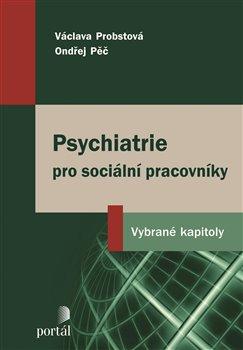 Obálka titulu Psychiatrie pro sociální pracovníky