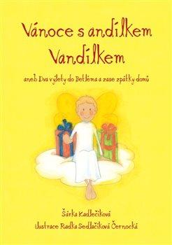 Obálka titulu Vánoce s andílkem Vandílkem