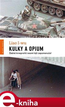 Obálka titulu Kulky a opium
