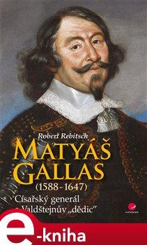 Obálka titulu Matyáš Gallas (1588–1647)