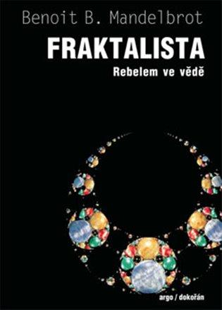 Fraktalista - Vzpomínky vědeckého buřiče