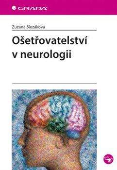 Obálka titulu Ošetřovatelství v neurologii