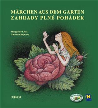 Zahrady plné pohádek/Märchen aus dem Garten - Gabriela Kopcová, | Booksquad.ink