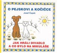 O pejskovi a kočičce - Jak hráli divadlo a co bylo na Mikuláše
