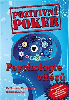 Obálka titulu Pozitivní poker - Psychologie vítězů