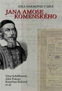 Obálka titulu Idea harmonie v díle Jana Amose Komenského