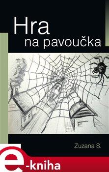 Obálka titulu Hra na pavoučka