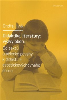 Obálka titulu Didaktika literatury: výzvy oboru