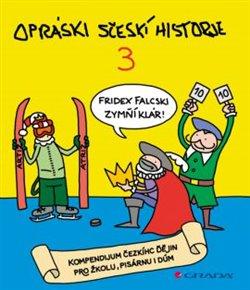 Obálka titulu Opráski sčeskí historje 3