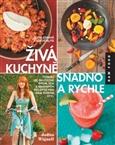 Obálka knihy Živá kuchyně snadno a rychle