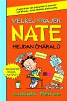 Obálka titulu Velkej frajer Nate - Mejdan čmáralů