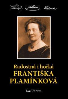 Obálka titulu Radostná i hořká Františka Plamínková