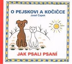 Obálka titulu O pejskovi a kočičce - Jak psali psaní