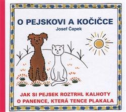Obálka titulu O pejskovi a kočičce - Jak si pejsek roztrhl kalhoty a O panence, která tence plakala