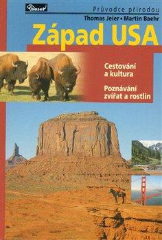 Obálka titulu Západ USA – průvodce přírodou
