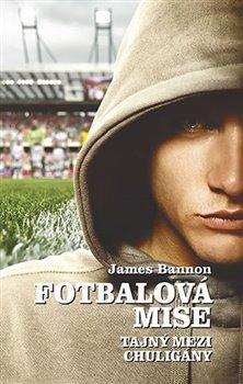 Obálka titulu Fotbalová mise