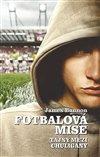Obálka knihy Fotbalová mise