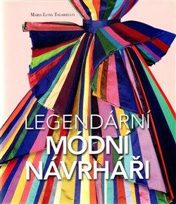Obálka titulu Legendární módní návrháři