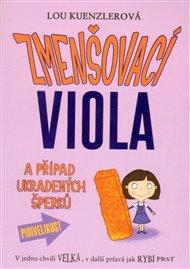 Zmenšovací Viola a případ ukradených šperků (1)