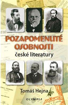Obálka titulu Pozapomenuté osobnosti české literatury