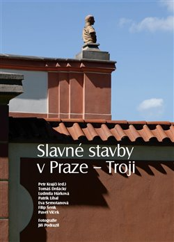 Obálka titulu Slavné stavby v Praze – Troji