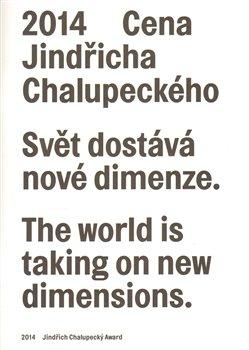 Obálka titulu Cena Jindřicha Chalupeckého 2014 / Jindřich Chalupecký Award 2014