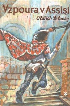 Obálka titulu Vzpoura v Assisi