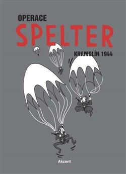 Obálka titulu Operace Spelter