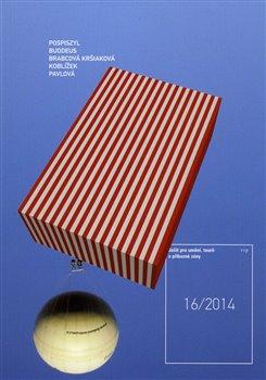 Obálka titulu Sešit pro umění, teorii a příbuzné zóny č. 16/2014