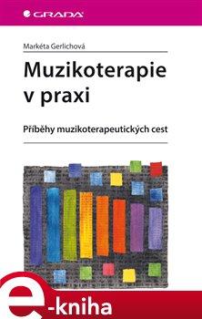 Obálka titulu Muzikoterapie v praxi