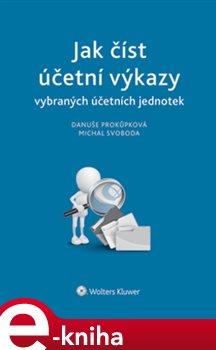 Obálka titulu Jak číst účetní výkazy vybraných účetních jednotek