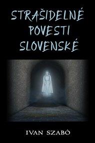 Strašidelné povesti slovenské