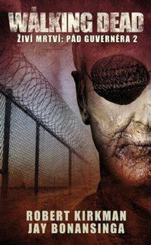 Obálka titulu Walking Dead – Živí mrtví – Pád Guvernéra 2