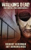 Obálka knihy Walking Dead – Živí mrtví – Pád Guvernéra 2