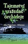 Obálka knihy Tajemství vražedné orchideje