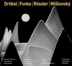 Obálka titulu Drtikol / Funke / Rössler / Wiškovský