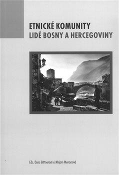 Obálka titulu Etnické komunity. Lidé Bosny a Hercegoviny