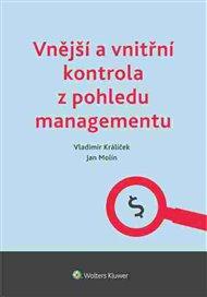 Vnější a vnitřní kontrola z pohledu managementu