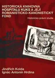 Historická knihovna Hospitalu Kuks a její romanisticko-kanonistický fond