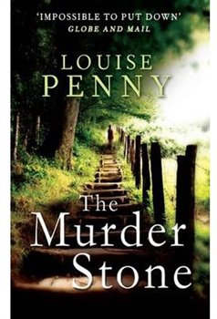 Louise Penny – The Murder Stone, Gamache 4