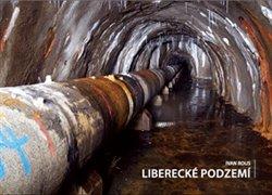Obálka titulu Liberecké podzemí