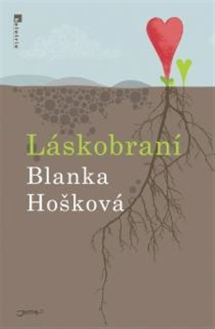 Láskobraní - Blanka Hošková | Booksquad.ink