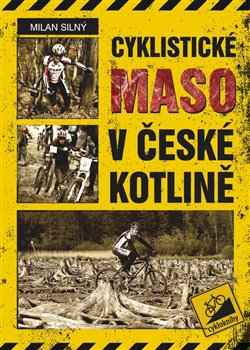 Obálka titulu Cyklistické maso v České kotlině