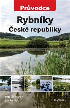 Obálka titulu Rybníky České republiky - Průvodce
