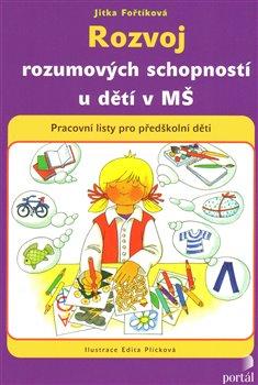 Obálka titulu Rozvoj rozumových schopností u dětí v MŠ